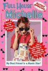My Best Friend Is a Movie Star (Full House: Michelle, #10)
