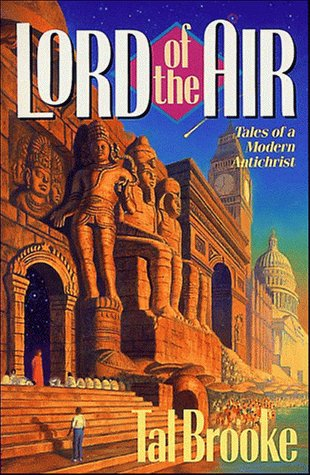 Lord of the Air: Tales of a Modern Antichrist