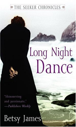 Long Night Dance by Betsy James