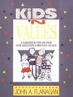 Kids 'n Values: A Handbook for Helping Kids Discover Christian Values