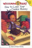 How to Lose Your Cookie Money by Valerie Wilson Wesley