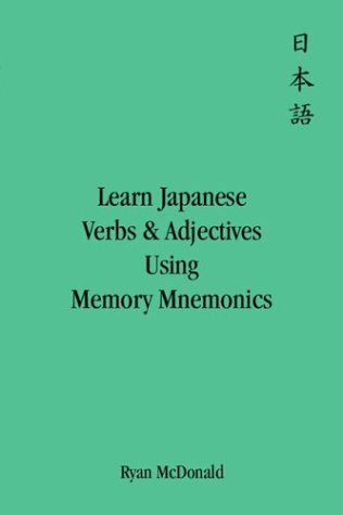 Learn Japanese Verbs and Adjectives Using Memory Mnemonics