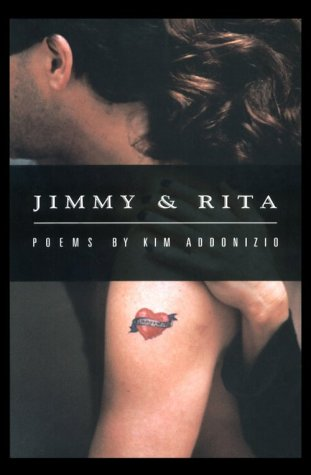 Jimmy & Rita by Kim Addonizio
