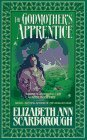 The Godmother's Apprentice (Godmother, #2)