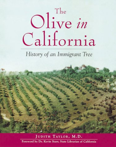 Olive in California: History of an Immigrant Tree