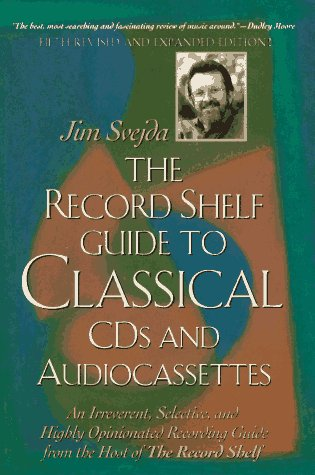 The Record Shelf Guide to Classical CDs and Audiocassettes