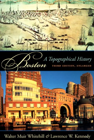 Boston by Walter Muir Whitehill