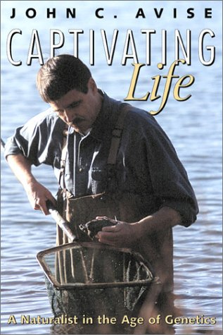 Captivating Life: A Naturalist in the Age of Genetics
