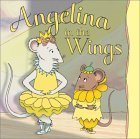 Angelina in the Wings by Katharine Holabird