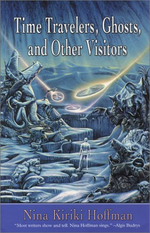 Time Travelers, Ghosts, and Other Visitors