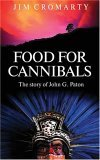 Food for Cannibals: The Story of John Paton