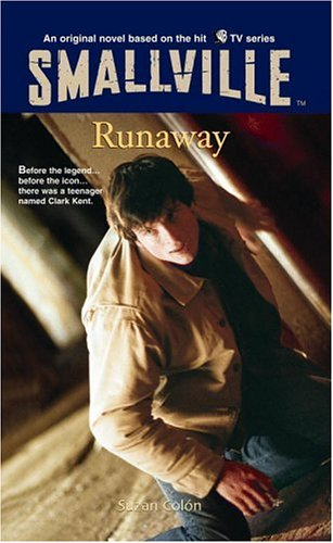 Runaway (Smallville Series for Young Adults, #7)