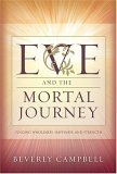Eve and the Mortal Journey: Finding Wholeness, Happiness, and Strength