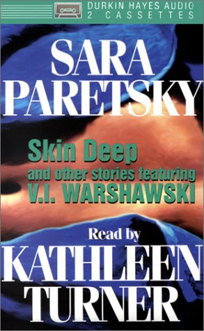 Skin Deep and Other Stories Featuring V. I. Warshawski by Sara Paretsky