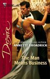 The Man Means Business (Silhouette Desire, #1701)