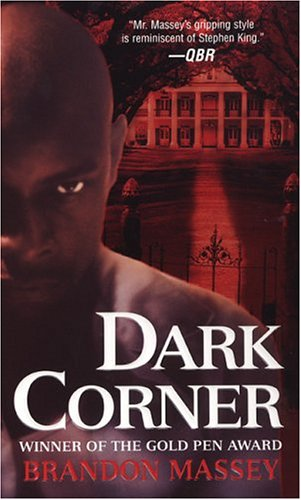 Dark Corner by Brandon Massey