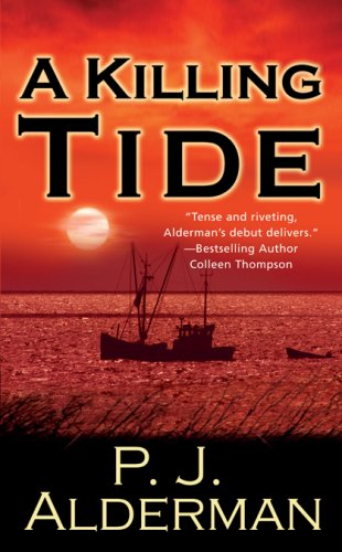 A Killing Tide by P.J. Alderman