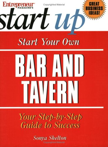 Start Your Own Bar and Tavern