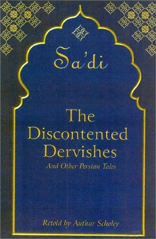 The Discontented Dervishes