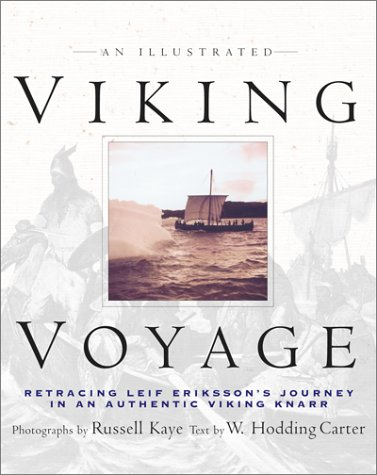 An Illustrated Viking Voyage: Retracing Leif Erikssons Journey in an Authentic Viking Knarr
