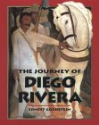 The Journey of Diego Rivera by Ernest Goldstein