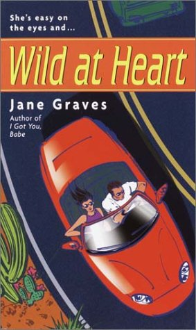 Wild at Heart by Jane Graves