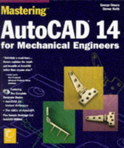 Mastering AutoCAD 14 for Mechanical Engineers [With Contains AutoCAD Utilities & Sample Drawing Files]
