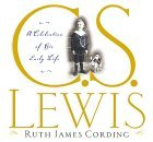 C.S. Lewis: A Celebration of His Early Life