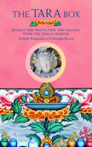 The Tara Box: Rituals for Protection and Healing from the Female Buddha