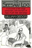 The Seesaw Log by William  Gibson