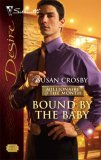 Bound By The Baby (Millionaire of the Month #3)