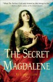 The Secret Magdalene by Ki Longfellow