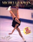 Michelle Kwan: My Special Moments