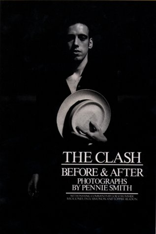 The Clash: Before and After