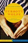 Turbott Wolfe: A Novel (20th Century Rediscoveries)