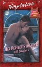 Her Perfect Stranger (Harlequin Temptation, #878) (The Wrong Bed, #17)