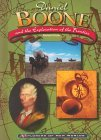Daniel Boone and the Exploration of the Frontier by Richard Kozar