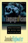 Language of Vision: Meditations on Myth and Metaphor