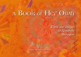 A Book Of Her Own: Words And Images To Honor The Babaylan