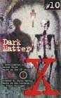 Dark Matter (The X-Files: Young Adult, #10)