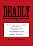 Deadly: The World's Most Dangerous Everything