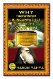 Why Darwinism Is Incompatible With The Quran