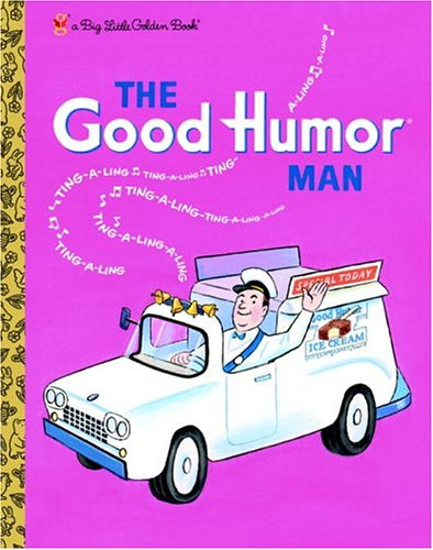 The Good Humor Man by Kathleen N. Daly
