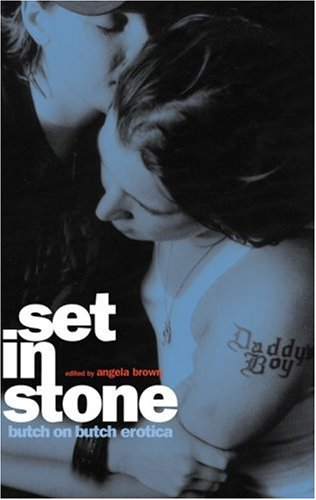 Set in Stone: Butch-On-Butch Erotica