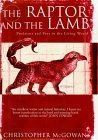 The Raptor And The Lamb by Christopher McGowan