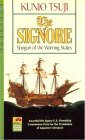 The Signore: Shogun of the Warning States