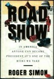 Road Show: In America, Anyone Can Become President It's One of the Risks We Take