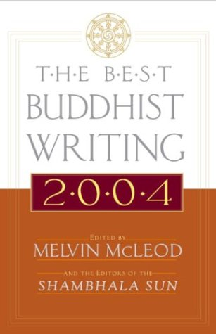 The Best Buddhist Writing 2004 by Melvin McLeod