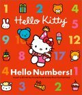 Hello Numbers!: Counting 1 to 20 with Your Favorite Friend! (Hello Kitty)