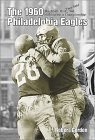 The 1960 Philadelphia Eagles: The Team That They Said Had Nothing But A Championship